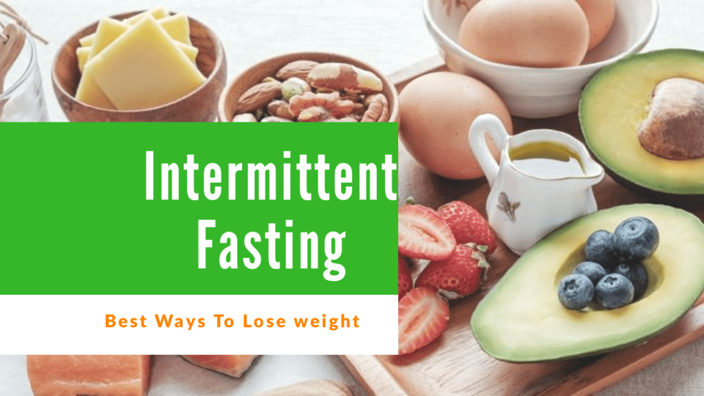 How to Do Intermittent Fasting to Lose Weight