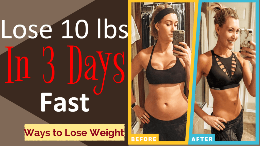 Lose 10 lbs in 3 days; New Easiest Way to Lose Weight