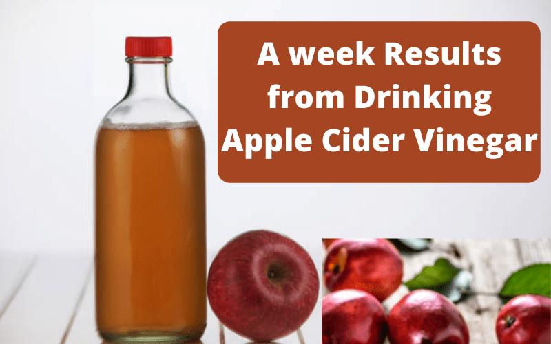 a Week from Drinking Apple Cider Vinegar