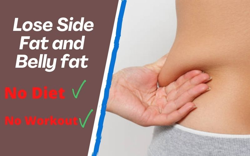 How to Lose Side Fat and Belly Fat